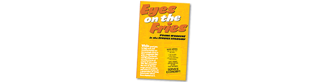 Eyes on the Fries: Young Workers in the Service Economy