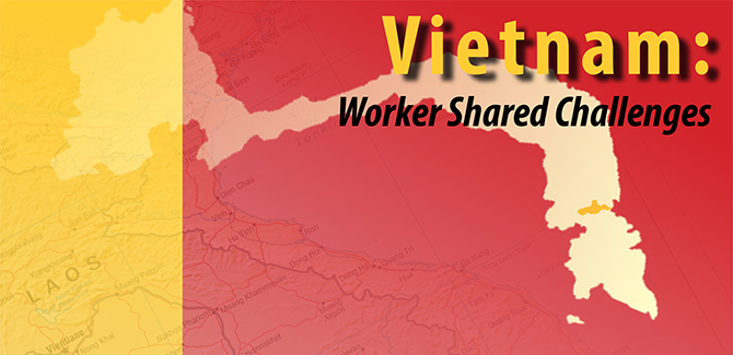 Vietnam: Worker Shared Challenges