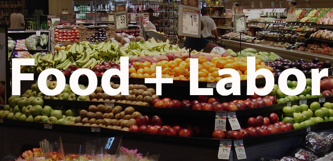 FOOD+LABOR: Forging a Truly Sustainable Food Policy Agenda for California in 2015